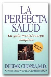 Descargar La perfecta salud de Deepak Chopra - Descargar libro
